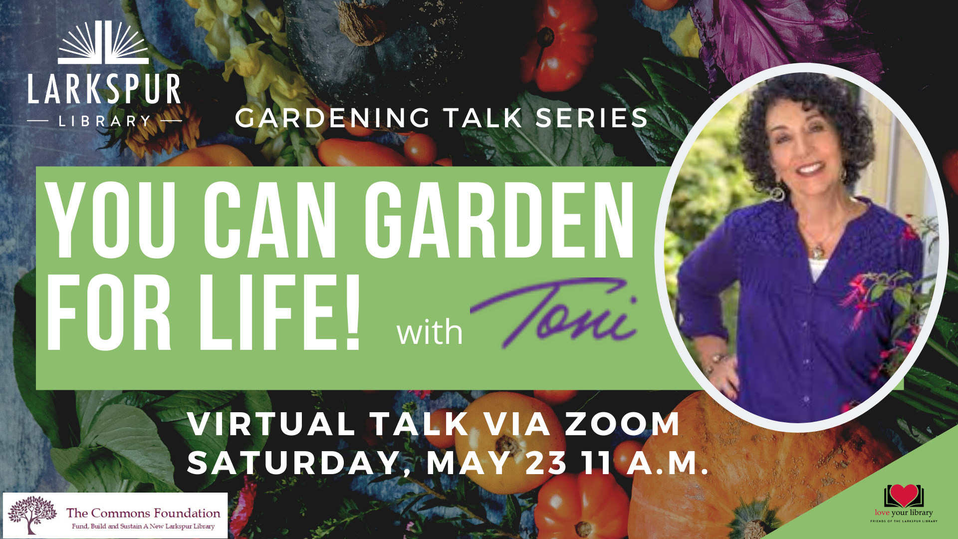 You Can Garden for Life with Toni