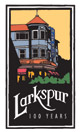 Larkspur - 100 Years