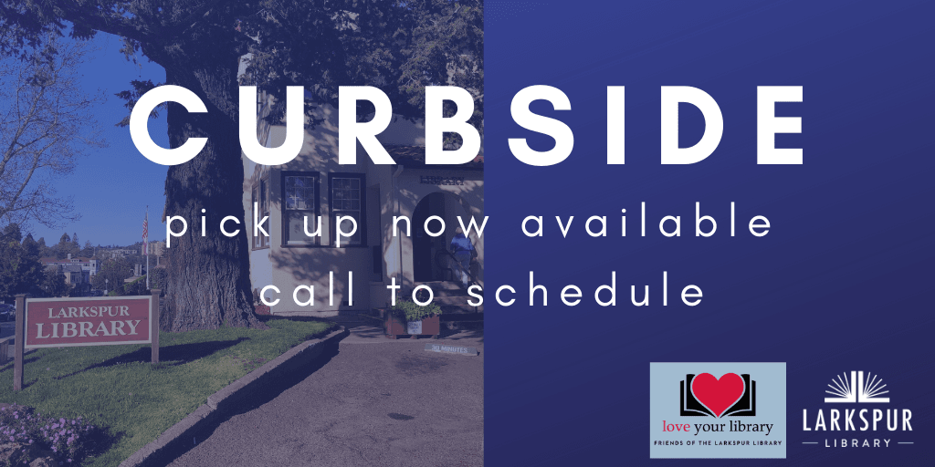 Curbside Pickup Now Available Tuesday through Saturday